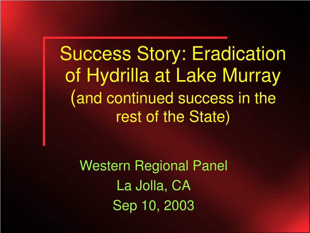 Success Story: Eradication of Hydrilla at Lake Murray (