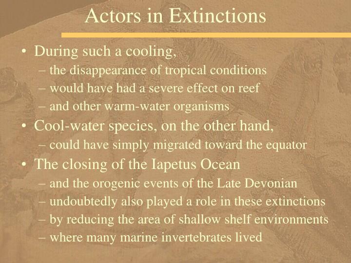 Actors in Extinctions