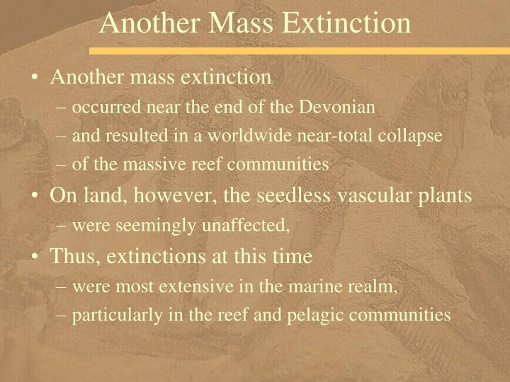 Another Mass Extinction
