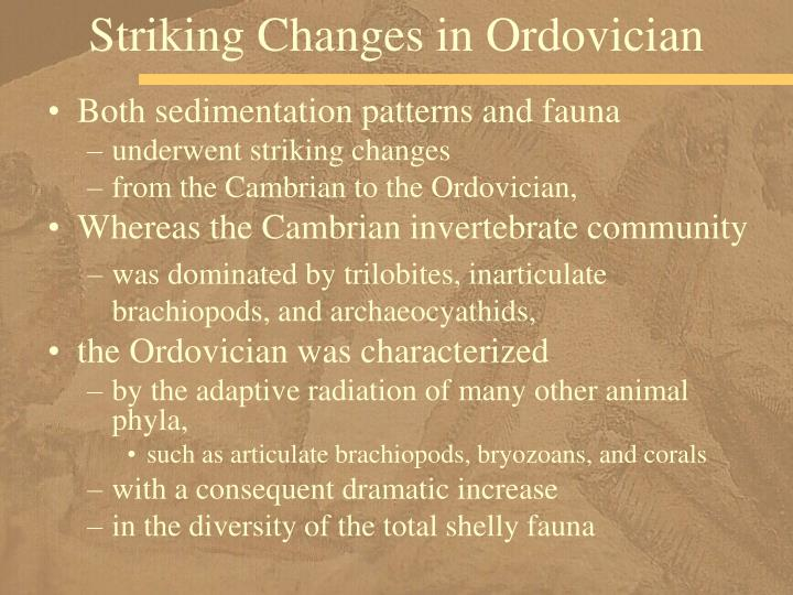 Striking Changes in Ordovician