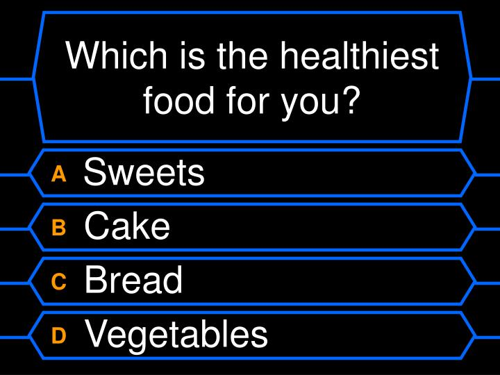 Which is the healthiest food for you?