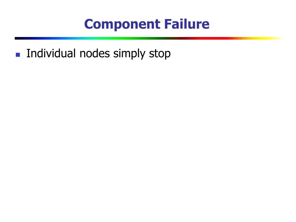 Component Failure
