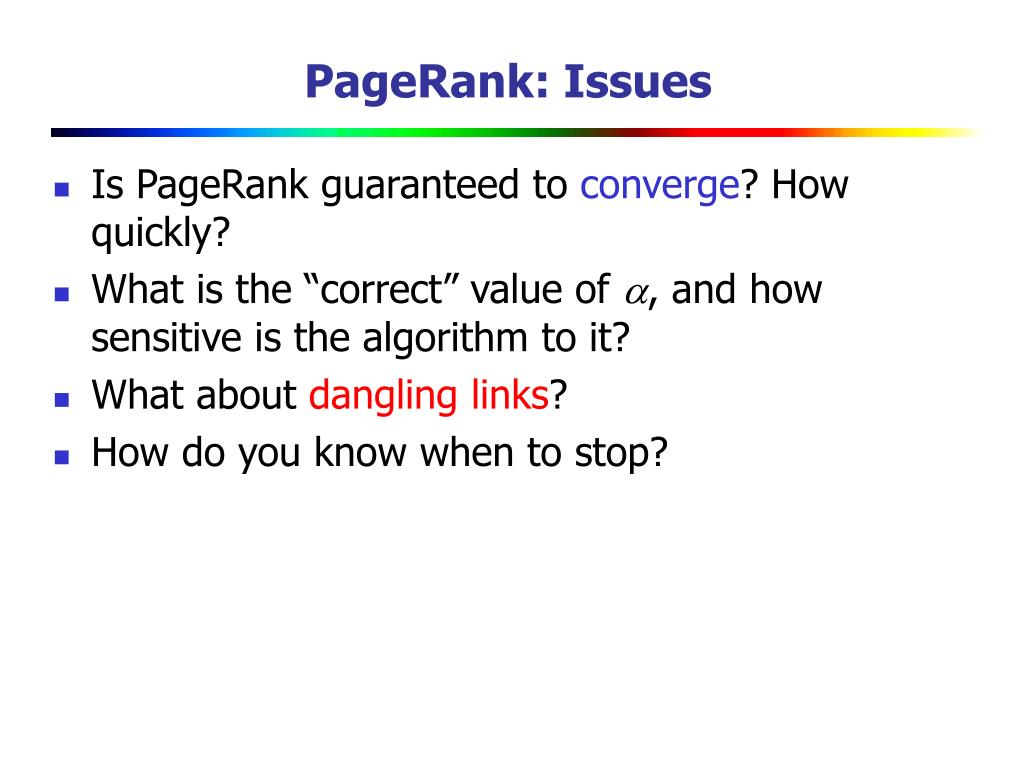PageRank: Issues