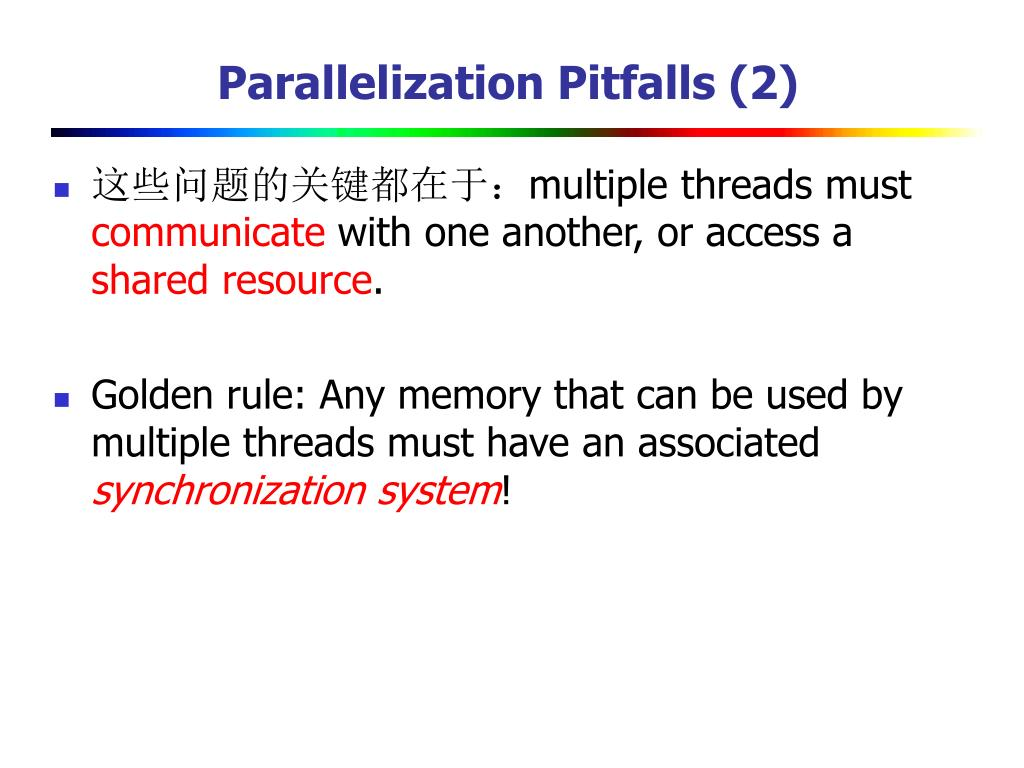 Parallelization Pitfalls (2)