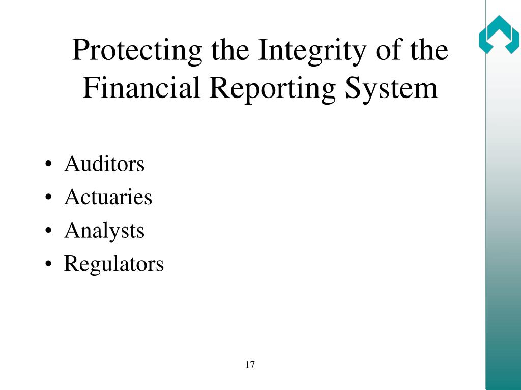 Protecting the Integrity of the Financial Reporting System