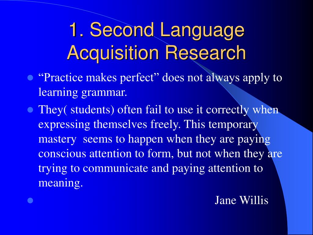 1. Second Language Acquisition Research