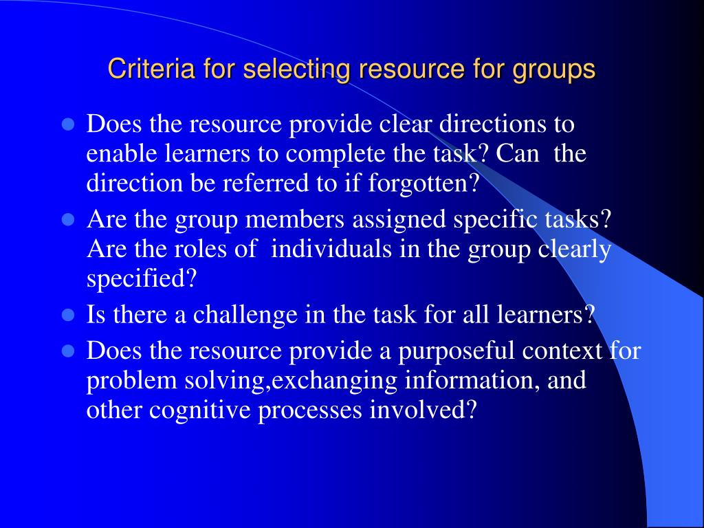 Criteria for selecting resource for groups