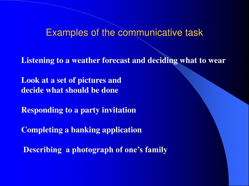 Examples of the communicative task