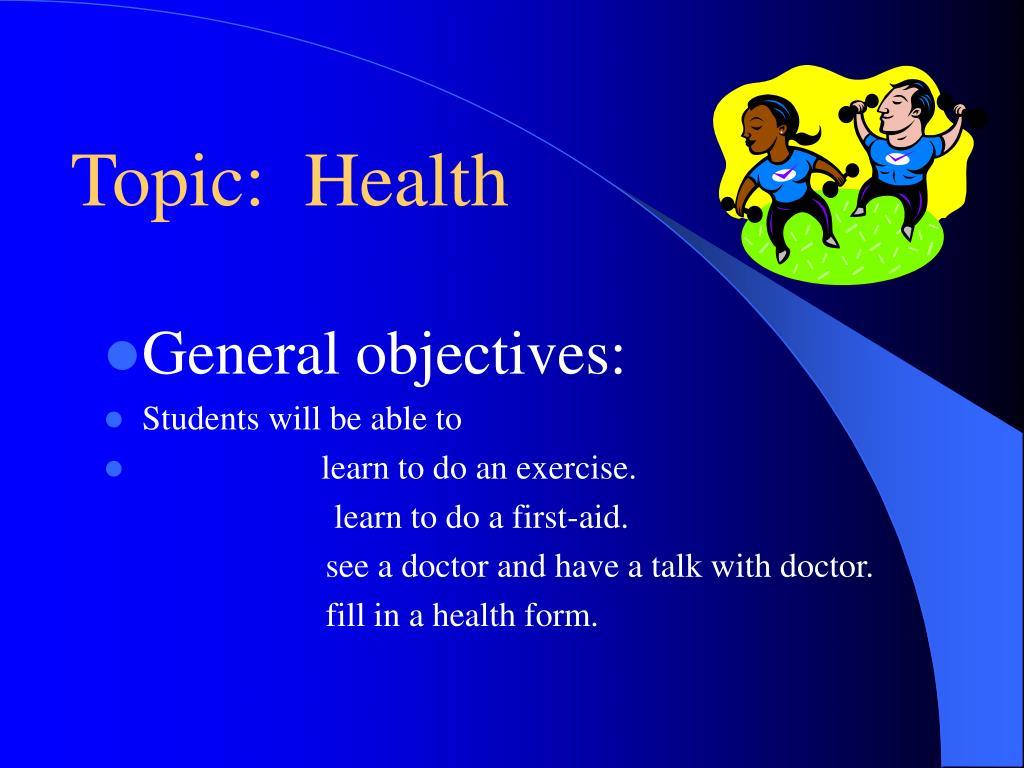 Topic:  Health