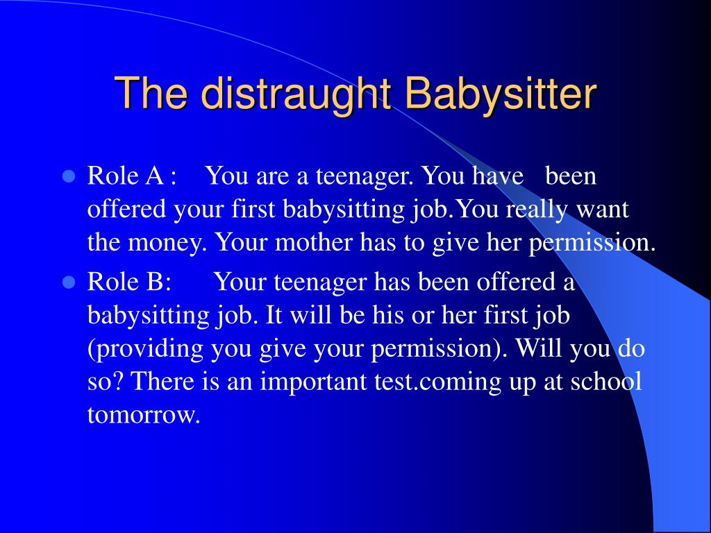 The distraught Babysitter