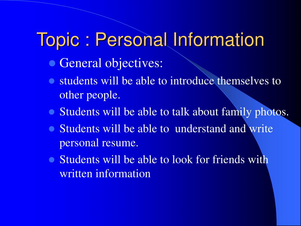 Topic : Personal Information