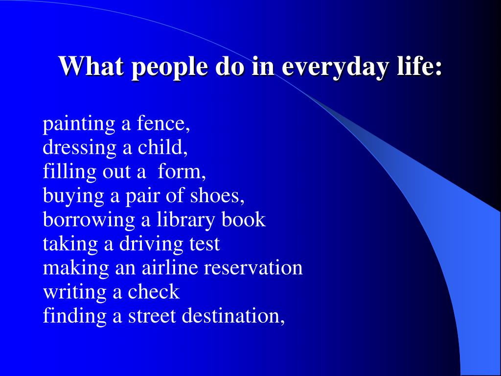 What people do in everyday life: