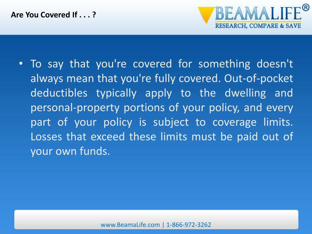 Are You Covered If . . . ?