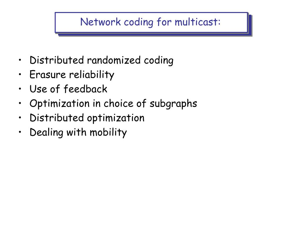 Network coding for multicast: