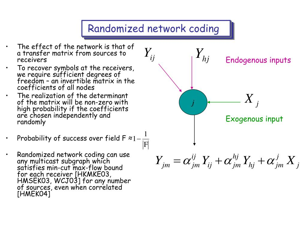 Randomized network coding