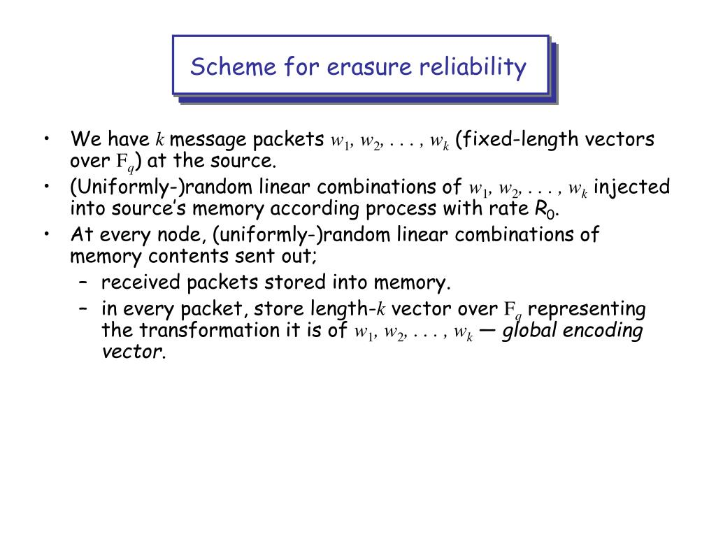 Scheme for erasure reliability