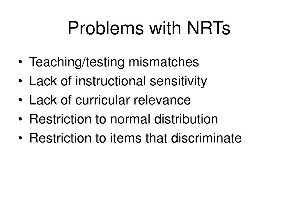 Problems with NRTs