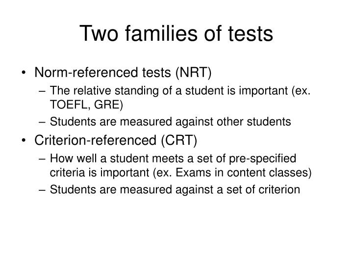 Two families of tests l.jpg