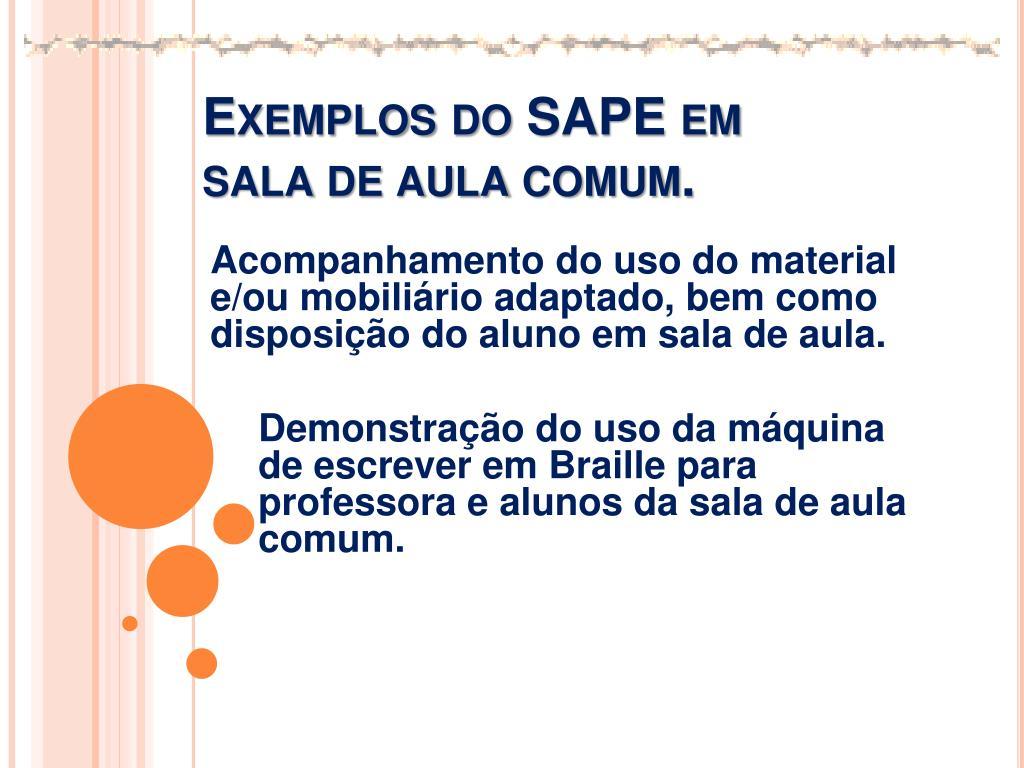Exemplos do SAPE em