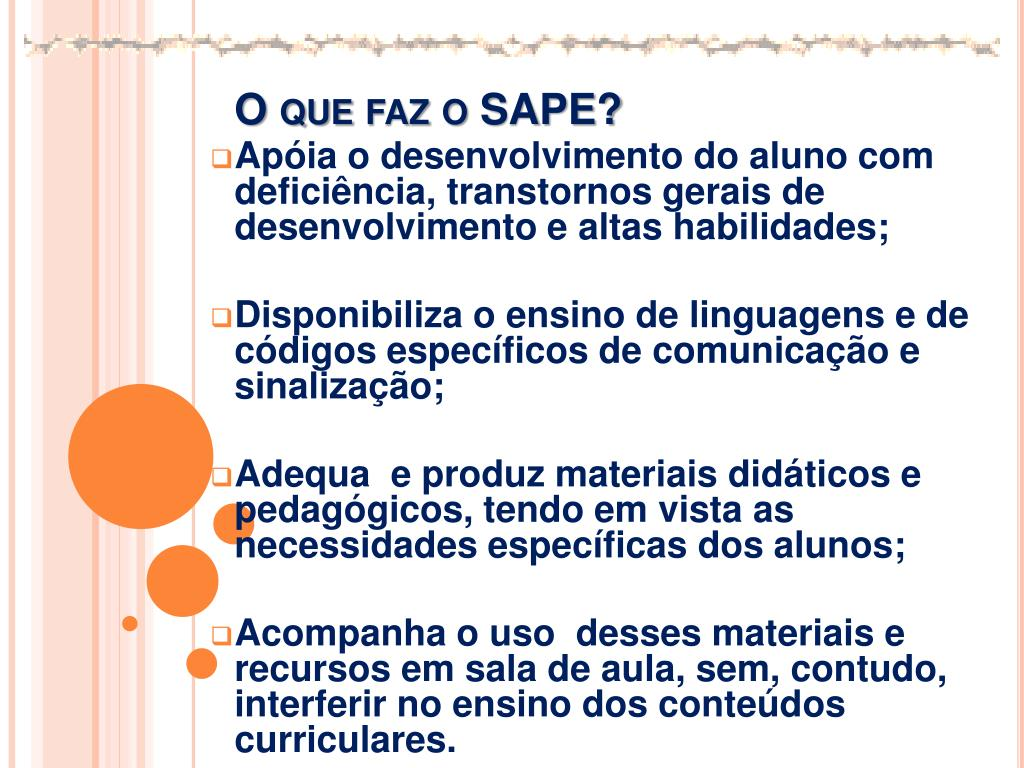 O que faz o SAPE?