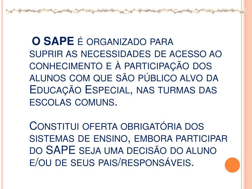 O SAPE