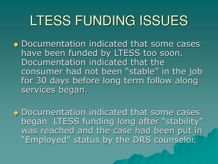 Ltess funding issues