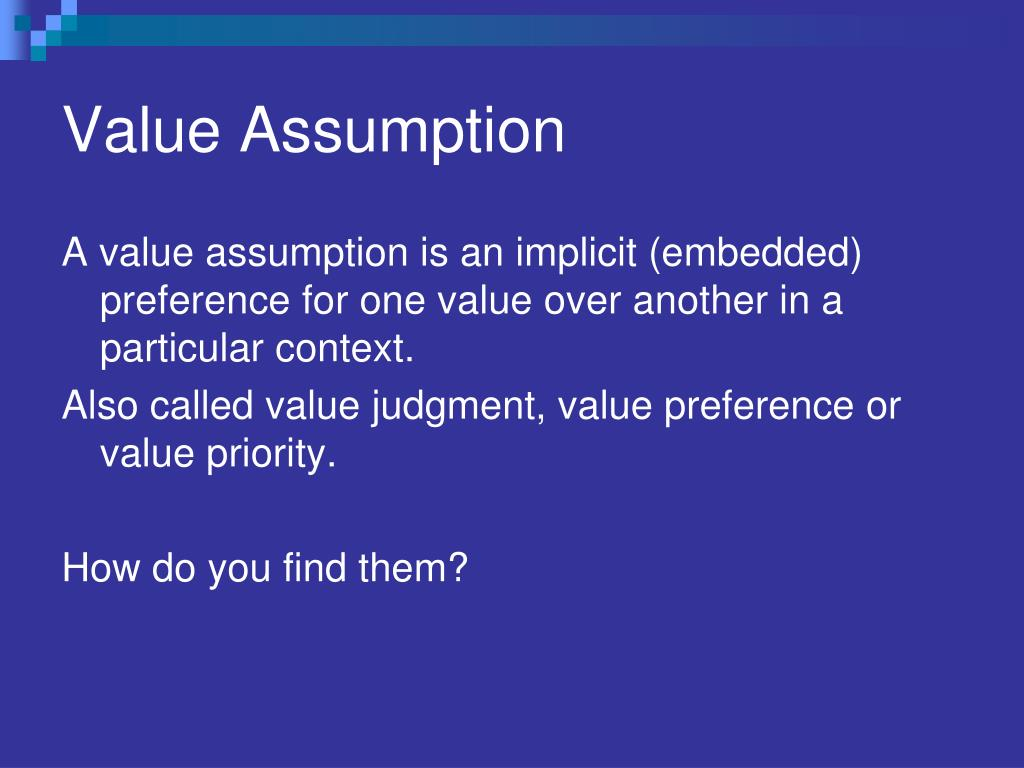Value Assumption