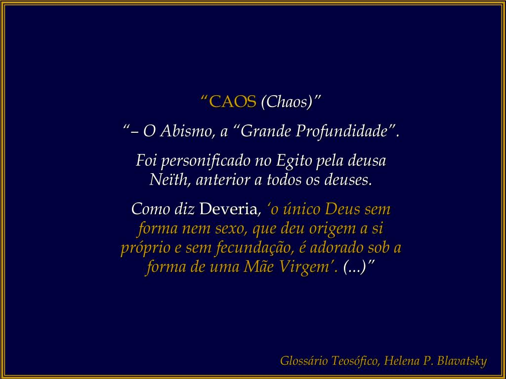 """""""CAOS"""
