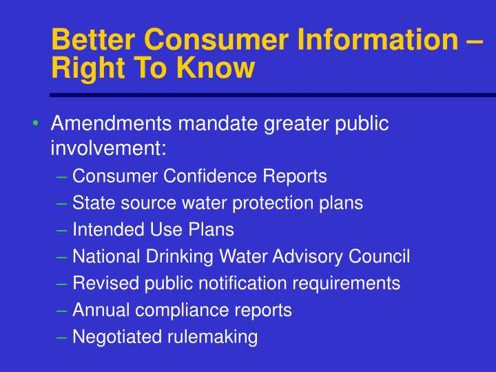 Better Consumer Information – Right To Know