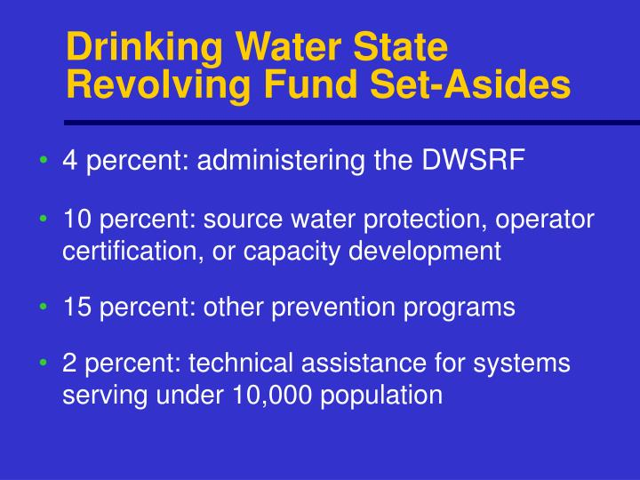 Drinking Water State Revolving Fund Set-Asides