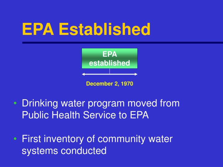 EPA Established