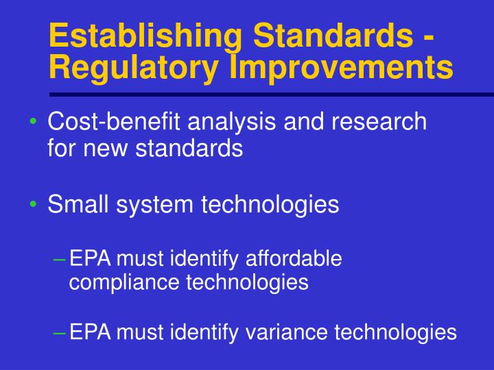 Establishing Standards -Regulatory Improvements