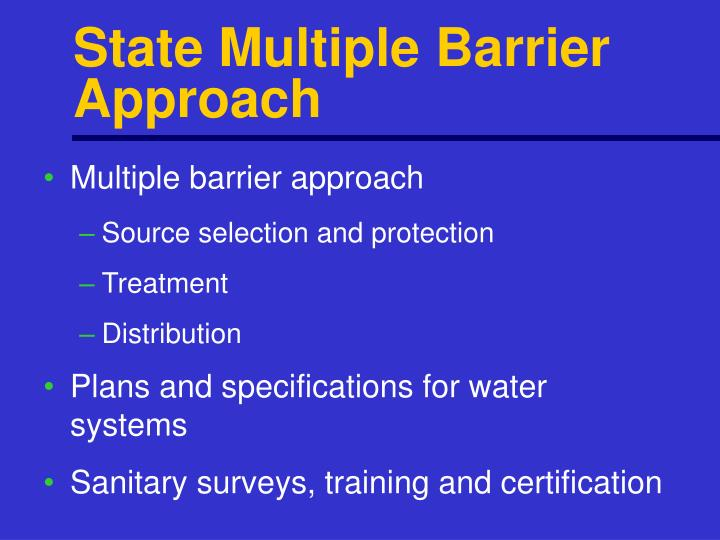 State Multiple Barrier Approach