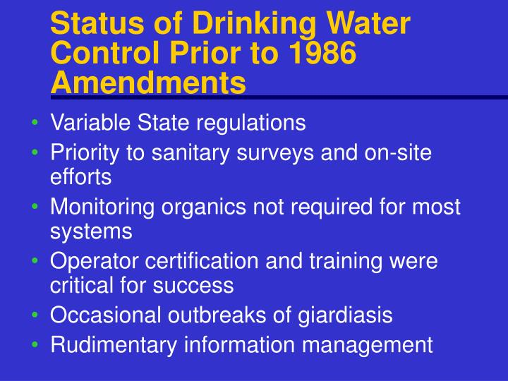 Status of Drinking Water Control Prior to 1986 Amendments