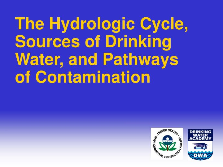 The Hydrologic Cycle,
