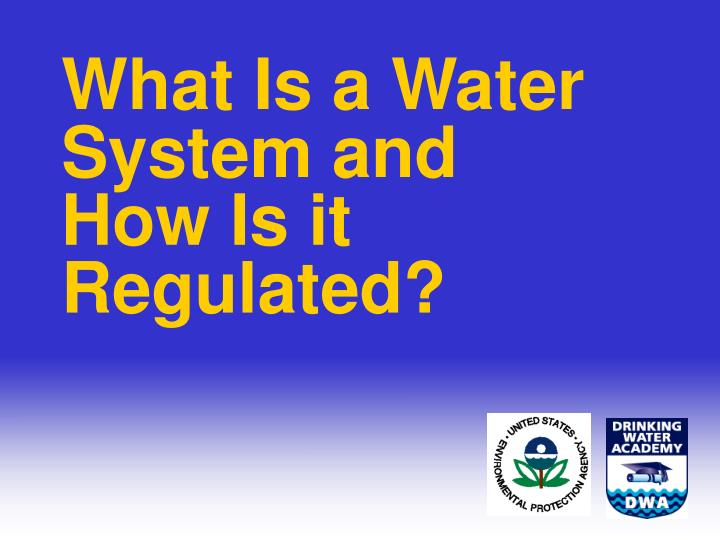 What Is a Water System and How Is it Regulated?