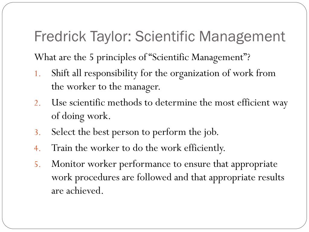 Fredrick Taylor: Scientific Management