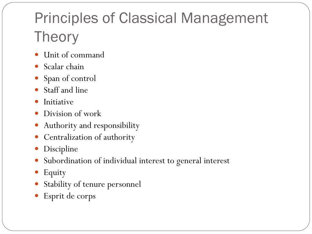 Principles of Classical Management Theory