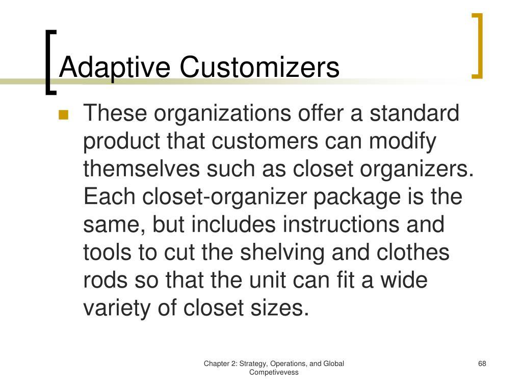 Adaptive Customizers