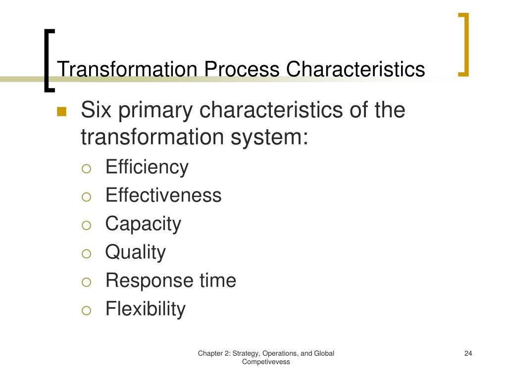 Transformation Process Characteristics