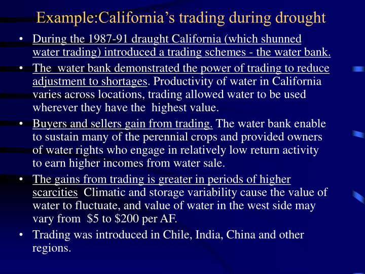 Example:California's trading during drought