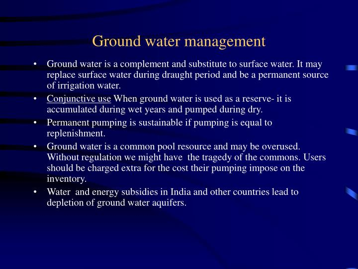 Ground water management
