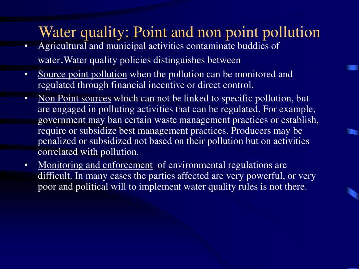 Water quality: Point and non point pollution
