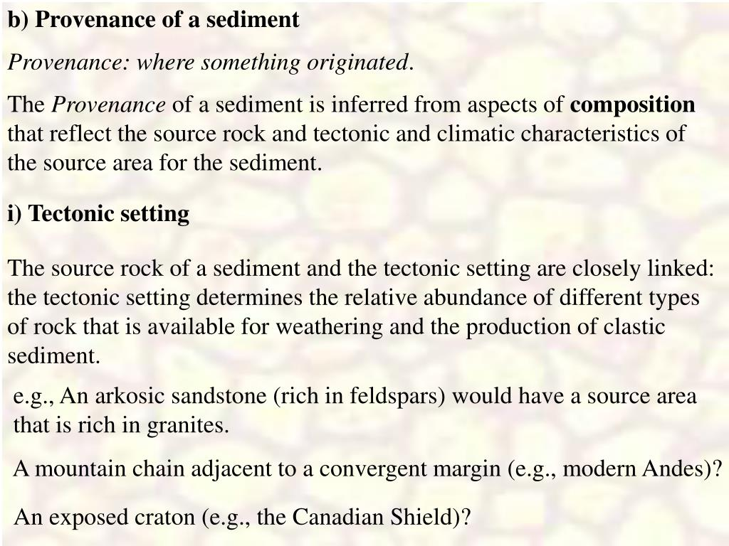 b) Provenance of a sediment
