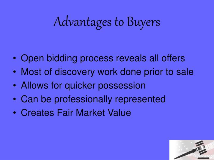 Advantages to Buyers