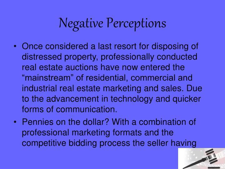 Negative Perceptions