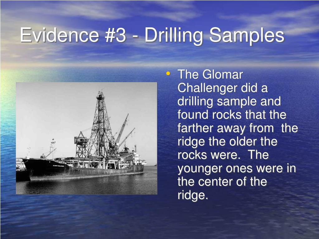Evidence #3 - Drilling Samples