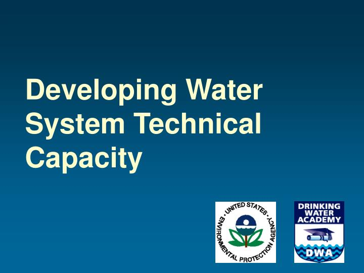 Developing water system technical capacity