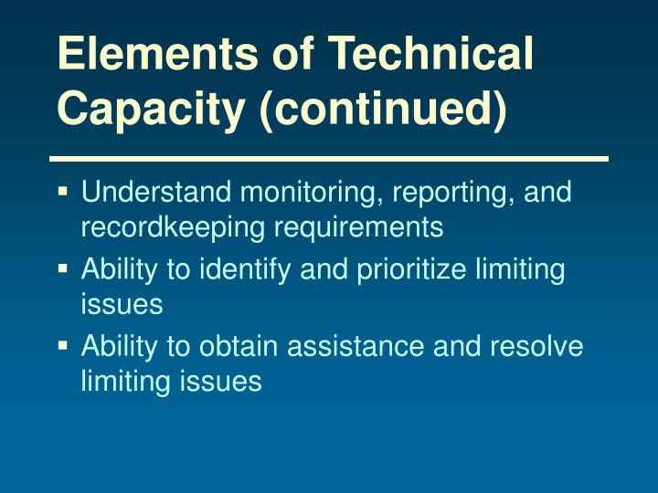 Elements of Technical Capacity (continued)