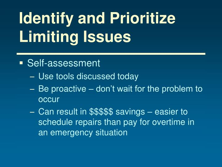 Identify and Prioritize Limiting Issues